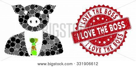 Mosaic Pig Boss And Rubber Stamp Seal With I Love The Boss Text. Mosaic Vector Is Created With Pig B
