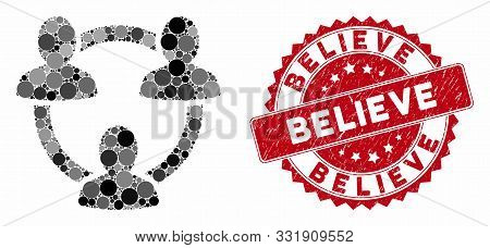 Mosaic Trust Circle And Distressed Stamp Seal With Believe Caption. Mosaic Vector Is Designed With T