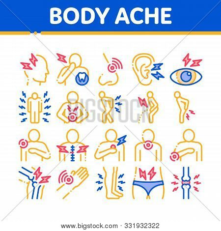 Body Ache Collection Elements Icons Set Vector Thin Line. Headache And Toothache, Backache And Arthr