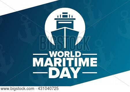 World Maritime Day. Holiday Concept. Template For Background, Banner, Card, Poster With Text Inscrip