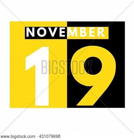 November 19 . Modern Daily Calendar Icon .date ,day, Month .calendar For The Month Of November