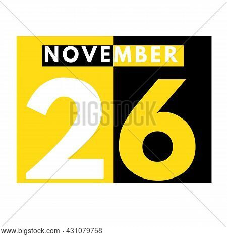 November 26 . Modern Daily Calendar Icon .date ,day, Month .calendar For The Month Of November