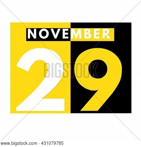 November 29 . Modern Daily Calendar Icon .date ,day, Month .calendar For The Month Of November