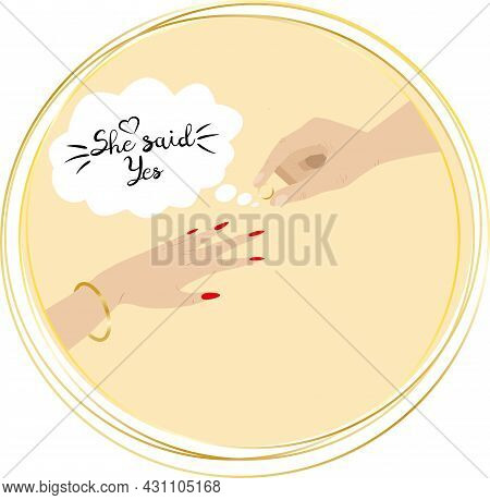 A Man Puts A Golden Ring On A Girl's Finger. She Said Yes - Black Quote. Man And Woman Hands. Golden