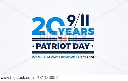 9/11 Patriot Day - 20 Years Of September 11th Usa Attacks. White Background Vector