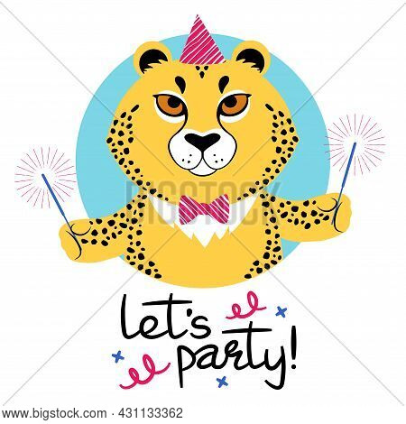 Vector Illustration Of A Cute Cartoon Cheetah In Party Hat With Sparkles Signed Lets Party