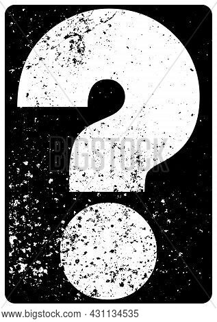 Question Mark Typographical Grunge Vintage Style Poster. Retro Vector Illustration.