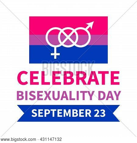 Bisexuality Day Typography Poster With Bisexual Pride Flag. Lgbt Community Event Celebrate On Septem