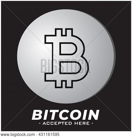 Bitcoin Logo -  Crypto Currency, Bitcoin Accepted Here Symbol, Non-cash Settlements
