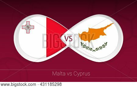 Malta Vs Cyprus In Football Competition, Group H. Versus Icon On Football Background. Vector Illustr