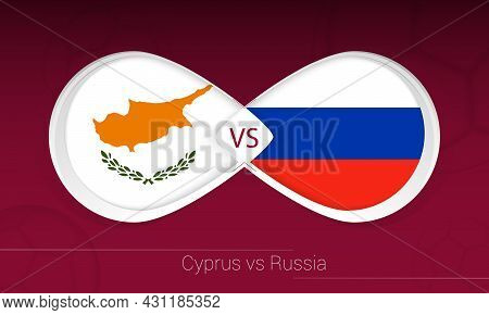 Cyprus Vs Russia In Football Competition, Group H. Versus Icon On Football Background. Vector Illust
