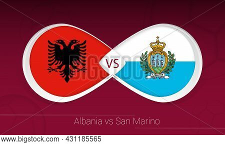 Albania Vs San Marino In Football Competition, Group I. Versus Icon On Football Background. Vector I