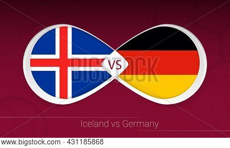 Iceland Vs Germany In Football Competition, Group J. Versus Icon On Football Background. Vector Illu