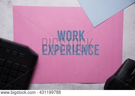 Work Experience Text On Pink And Blue Background Flat Lay Concept. Suitable To Used As Title Cover E
