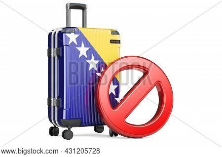 Bosnia And Herzegovina Entry Ban. Suitcase With Bosnian Flag And Prohibition Sign. 3d Rendering Isol