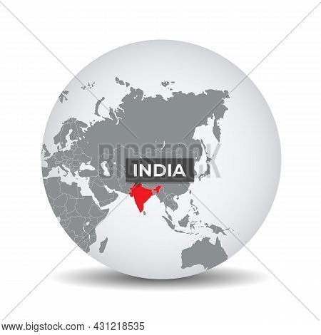 World Globe Map With The Identication Of India. Map Of India. India On Grey Political 3d Globe. Asia