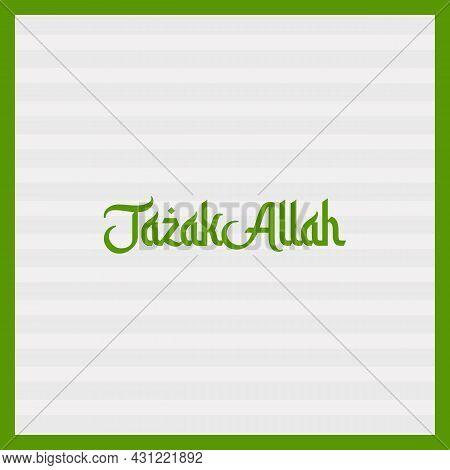 Jazakallah Religious Greetings Typography Text. Islamic Typography Poster Vector Design.