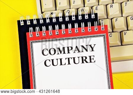 Company Culture. Business Ethics - The Inscription In The Planning Notebook. Solving Problems In The