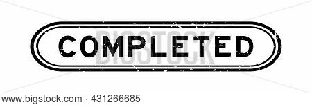 Grunge Black Completed Word Rubber Seal Stamp On White Background