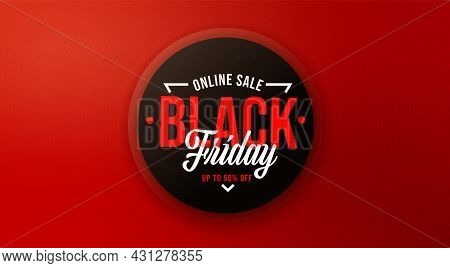 Online Super Sale On Black Friday Up To 50 Percent Price Off. Poster Template Design Advertising Ret