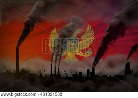 Dark Pollution, Fight Against Climate Change Concept - Plant Chimneys Heavy Smoke On Montenegro Flag