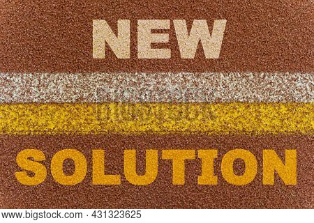 Business Concept. On The Treadmill, The Words New And Solution Are Separated By Two Lines.
