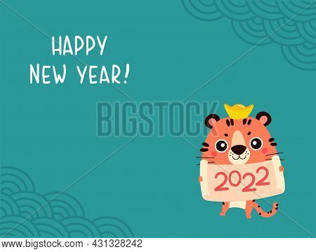 Happy Chinese New Year Greeting Card 2022. Funny Animal. Tiger Chinese Zodiac Symbol Of The Year. Ne