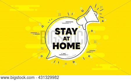 Stay Home Slogan. Alert Megaphone Yellow Chat Banner. Coronavirus, Covid 19 Quote. Quarantine Messag
