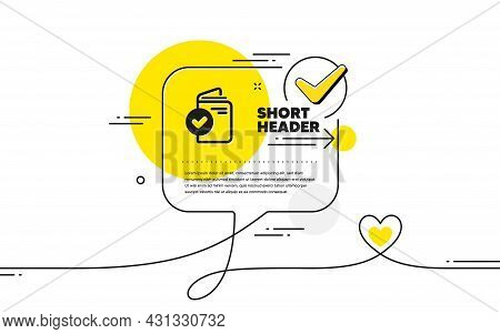 Verification Document Icon. Continuous Line Check Mark Chat Bubble. Accepted Passport Sign. Approved