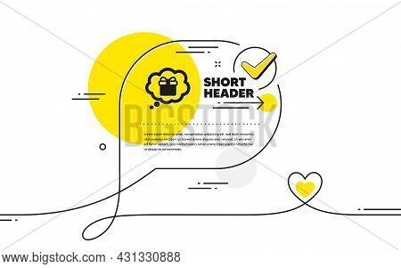 Dreaming Of Gift Icon. Continuous Line Check Mark Chat Bubble. Present Box In Comic Speech Bubble Si