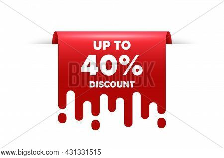 Up To 40 Percent Discount. Red Ribbon Tag Banner. Sale Offer Price Sign. Special Offer Symbol. Save