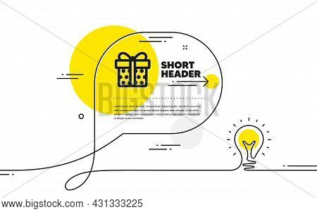 Gift Box Icon. Continuous Line Idea Chat Bubble Banner. Present Or Sale Sign. Birthday Shopping Symb