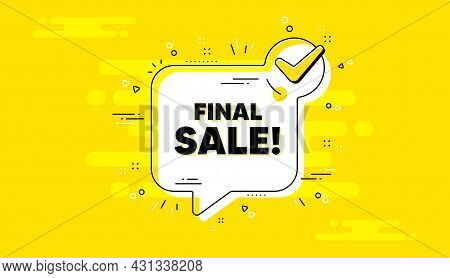 Final Sale Text. Check Mark Yellow Chat Banner. Special Offer Price Sign. Advertising Discounts Symb