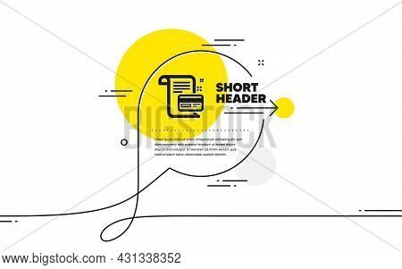 Payment Credit Card Icon. Continuous Line Chat Bubble Banner. Money By Mail Sign. Agreement Conditio