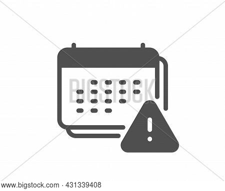 Notification Icon. Calendar Notice Sign. Event Reminder Symbol. Classic Flat Style. Quality Design E