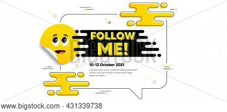 Follow Me Text. Cartoon Face Sticker With Chat Bubble Frame. Special Offer Sign. Super Offer Symbol.