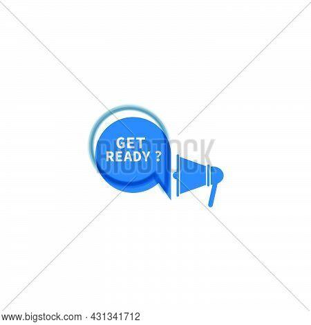 Get Ready Icon Design Template Vector