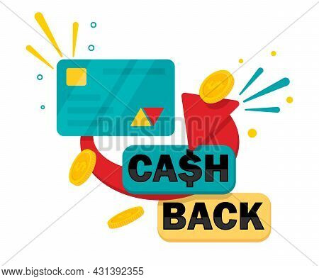 Cashback Concept. Credit Or Debit Card With Returned Coins To Bank Account. Vector Illustration.