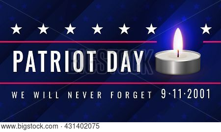 Patriot Day. Poster With A Burning Tea Candle And The Inscription - We Will Never Forget 9.11.2001.