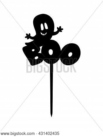 Halloween Funny Ghost With Word Boo Cake Topper Ready To Cut With A Laser Cutting Machine.