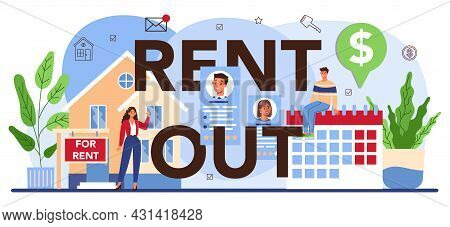 Rent Out Typographic Header. Real Estate Agency, Qualified Realtor