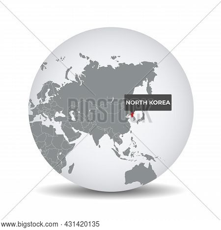 World Globe Map With The Identication Of North Korea. Map Of North Korea. North Korea On Grey Politi