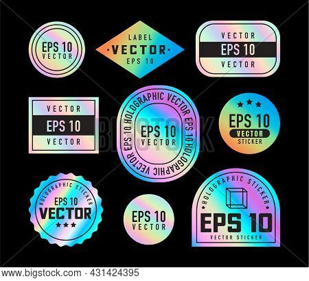 Holographic Stickers. Hologram Labels Of Different Shapes. Colored Blank Rainbow Shiny Emblems, Labe