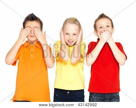 "Funny faces of happy children doing ""See Nothing Hear Nothing Say Nothing..."" isolated on white background poster"