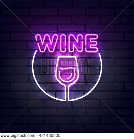 Wine Neon Sign, Bright Signboard, Light Banner. Glass Of Wine Logo Neon, Emblem. Vector Illustration