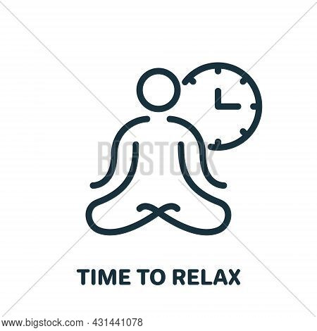 Time To Relax, Meditation, Yoga Line Icon. Man Sitting In Lotus Position Linear Pictogram. Mental An