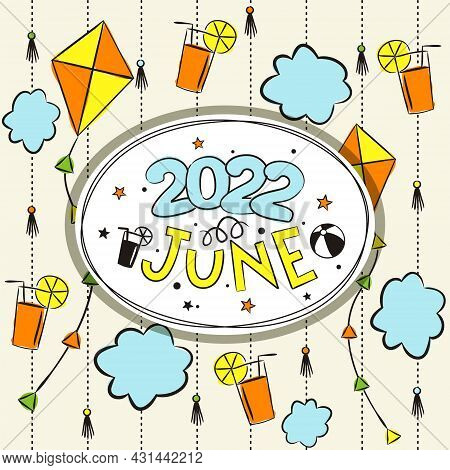 Thematic Template For A Calendar For 2022. The Month Of June. Design For The Calendar On The Theme O