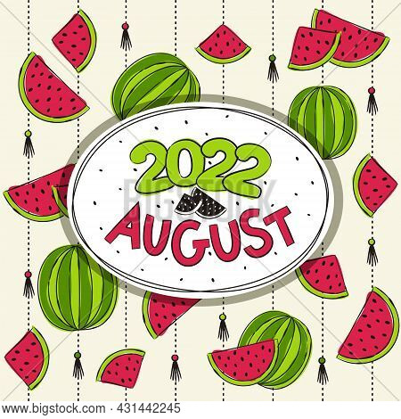 Thematic Template For A Calendar For 2022. The Month Of August. Design For A Calendar On The Theme O
