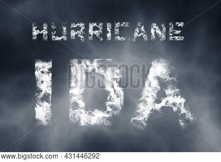 Hurricane Ida. Scary Warning Poster. Natural Disaster Illustration. Inscription Of White Cloudy Lett