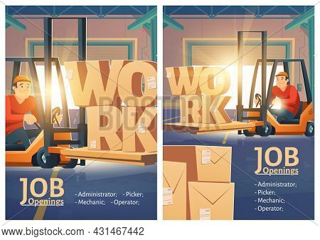 Work Vacancy Promo Posters, Job Opening For Warehouse Employees, Hiring Announcement. Forklift Loade